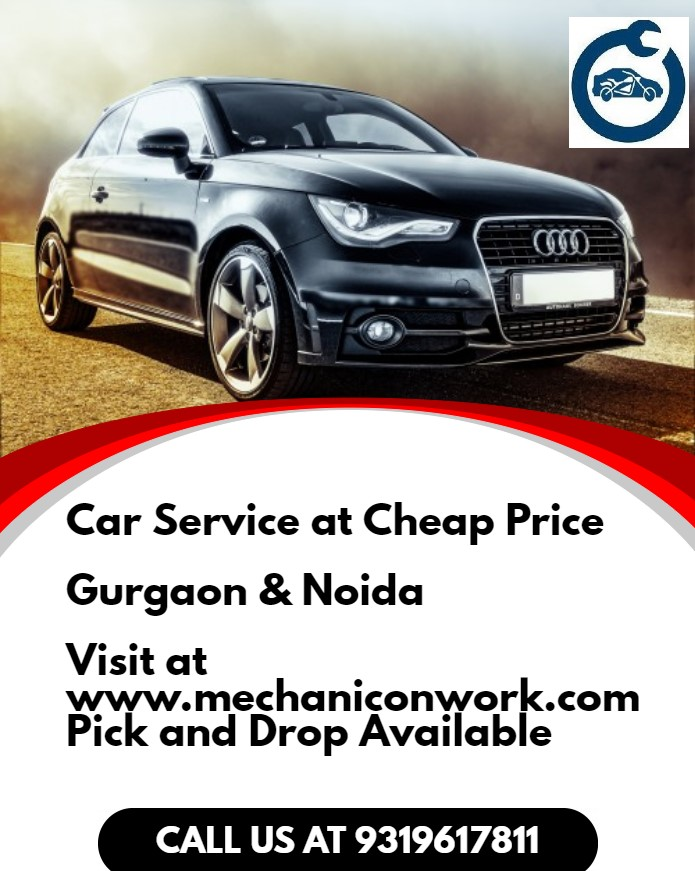 Car Service In Gurgaon And Noida Mechanic On Work